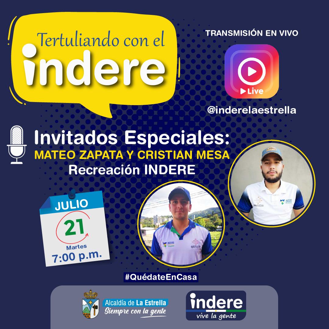 """Programa """"Tertuliando con el Indere"""" Martes 21 de Julio"""